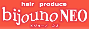 hair produce bijouno NEO ビジューノ ネオ
